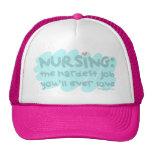 Nursing - the Hardest Job Cap