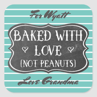 Nut Allergy Baked With Love Not Peanuts Custom Square Sticker