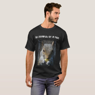 Nut Search T-Shirt