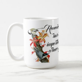 Nuthatch Birds Wildlife Wisdom Quote Mug