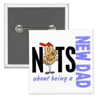 Nuts About Being A New Dad 1 (Blue) 15 Cm Square Badge
