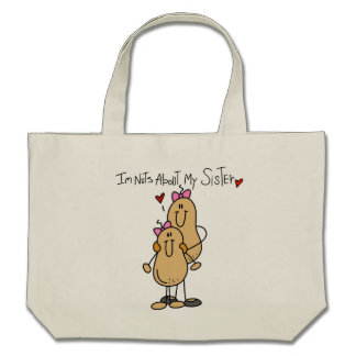 Nuts About My Sister T-shirts and Gifts Canvas Bags