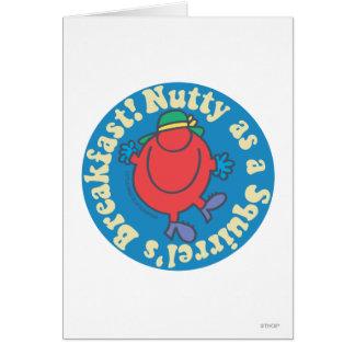 Nutty as a Squirrel's Breakfast! Card