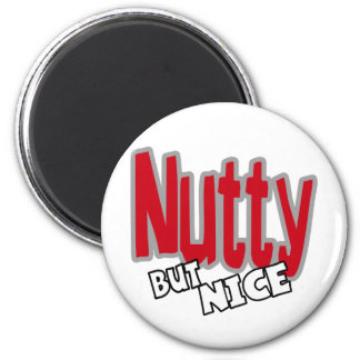 Nutty But Nice 6 Cm Round Magnet