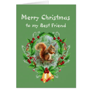 Nutty but Sweet Friend Christmas Greeting Squirrel Card