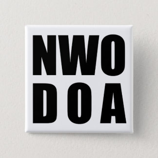 NWO D.O.A. Buttons - SQUARE BUTTON / BADGE 1