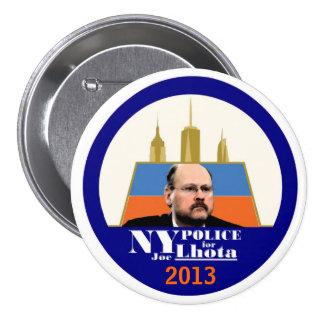 NY Police want Joe Lhota for Mayor 2013 7.5 Cm Round Badge