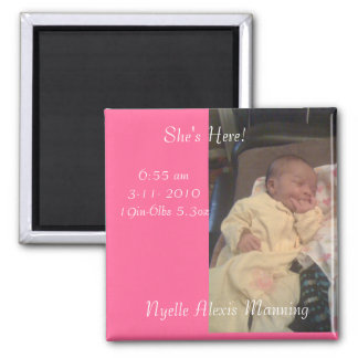 Nyelle, She's Here!, Nyelle Alexis Manning, 6:5... Square Magnet