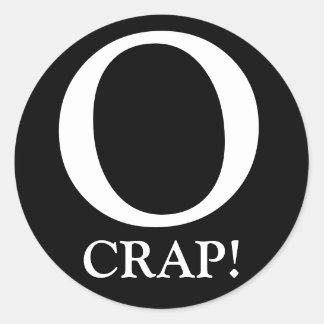 O, CRAP! CLASSIC ROUND STICKER