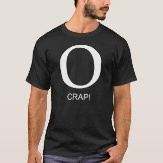 O Crap! T-Shirt