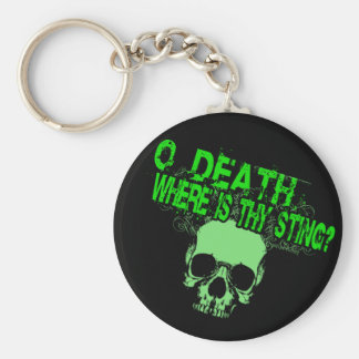 O Death Where Is Thy Sting Basic Round Button Key Ring