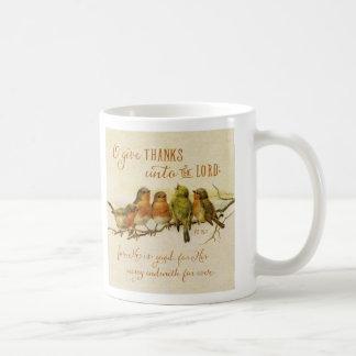 O Give Thanks Unto the Lord Coffee Mug