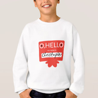 O hello my name is Christopher Sweatshirt