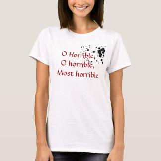 O Horrible T-Shirt