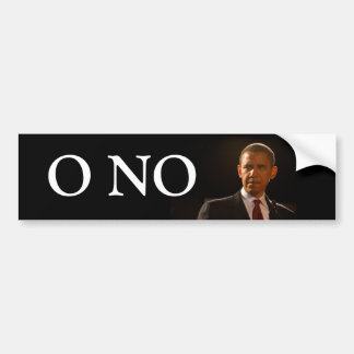 O No we put in Barack Obama Bumper Sticker