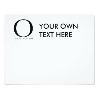 "O: Obama for President T-shirt 4.25"" X 5.5"" Invitation Card"