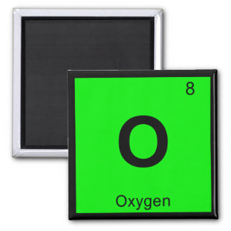 O - Oxygen Chemistry Periodic Table Symbol Square Magnet