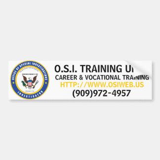 O.S.I. TRAINING UNIT, HTTP://WWW.OSIWEB.US, CAR... BUMPER STICKER