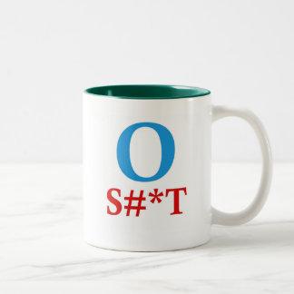 O S#*T Anti-Obama Shirts Coffee Mugs