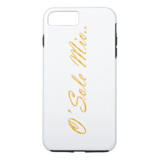 O Sole Mio, Decorative gradient text. iPhone 8 Plus/7 Plus Case