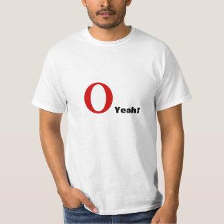 O YEAH! T-Shirt