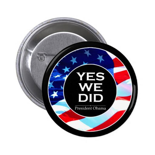 O Yes We Did Flag - Button