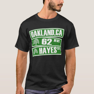 Oakland, California (62nd Ave, Hayes St) T-Shirt