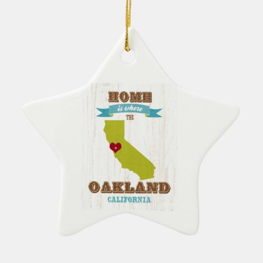 Oakland, California Map – Home Is Where The Heart Christmas Ornaments