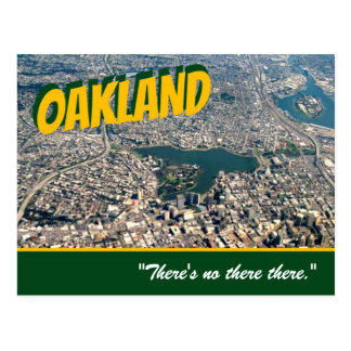 """Oakland: """"There's no there there."""" Stein postcard"""