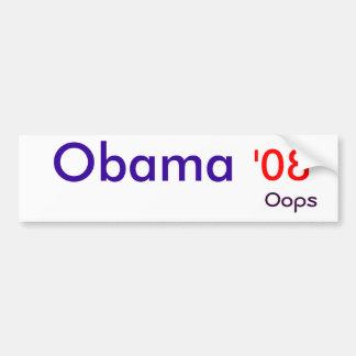Obama,  '08, oops bumper sticker