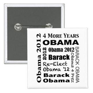 OBAMA 2012 Block Design 15 Cm Square Badge