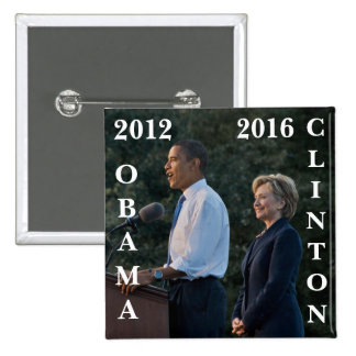 Obama 2012 & Clinton 2016 15 Cm Square Badge