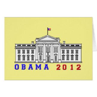 Obama 2012 for Whitehouse Greeting Card