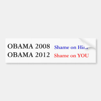 Obama 2012 Shame on You Bumper Sticker
