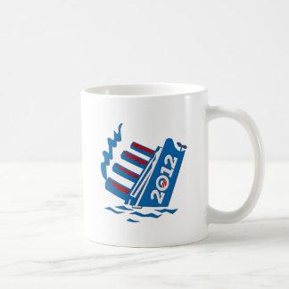 Obama 2012 Ship Sinking Coffee Mug