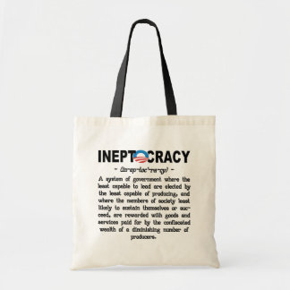 Obama Administration Ineptocracy Tote&Grocery Bags
