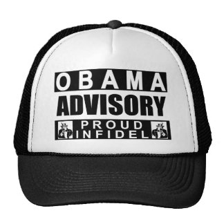 Obama Advisory: Proud Infidel! Cap