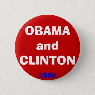 OBAMA and CLINTON, 2008 6 Cm Round Badge