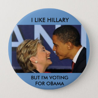 OBAMA AND HILLARY 10 CM ROUND BADGE