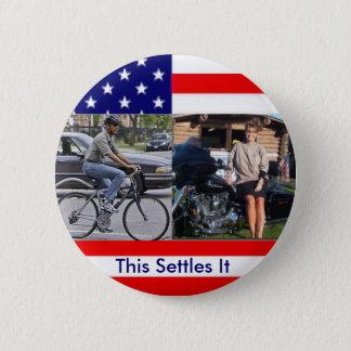 Obama Bicycle Palin Motorcyle 6 Cm Round Badge