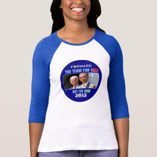 Obama Biden 2012 :The Team for YOU T-Shirt