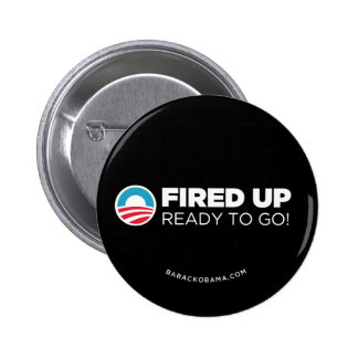 Obama Biden Fired Up Ready To Go Button Black