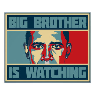Obama Big Brother Is Watching Poster