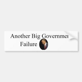 Obama Big Government Failure Bumper Stickers