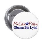 Obama Bin Lyin (McCain Palin 2008) 6 Cm Round Badge