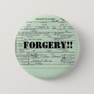 Obama Birth Certification Forgery 6 Cm Round Badge