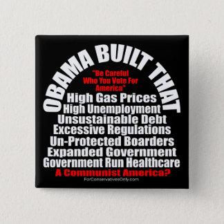 Obama Built That-A Communist America 15 Cm Square Badge