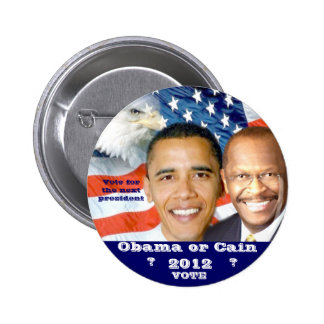 Obama & Cain 2012 election_ 6 Cm Round Badge