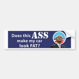 Obama Car Fat11x3 copy Bumper Sticker