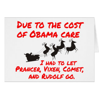 Obama Care Affects Santa Greeting Card